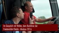 Friedensfahrt Berlin – Moskau, Gespräch mit Walter, dem Busfahrer (21.08.2016)