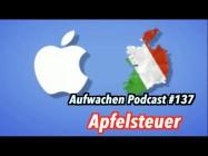 """Apfelsteuer: Was ist ein """"Leppo""""? – Aufwachen Podcast #137 (inkl. Mega-Outro)"""