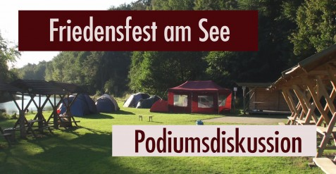 Friedensfest am See 2016 – Podiumsdiskussion