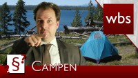 Darf ich Campen wo ich möchte? | Rechtsanwalt Christian Solmecke