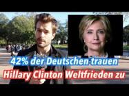 Neue repräsentative Umfrage: 42% der Deutschen trauen Hillary Clinton Weltfrieden zu