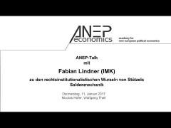 Wolfgang Stützels rechtsinstitutionalistische Wurzeln. Fabian Lindner im ANEP-Talk