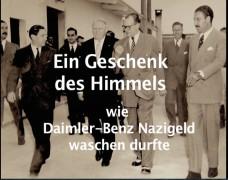 Ein Geschenk des Himmels – wie Daimler-Benz Nazigold waschen durfte
