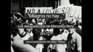 Milagros no hay 2017 – los desaparecidos de Mercedes-Benz