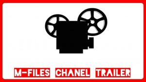 M-Files Kanal Trailer