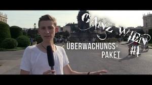 Ganz Wien #1: Endlich großes Interesse am Bürger – Vater Staat & das Überwachungspaket