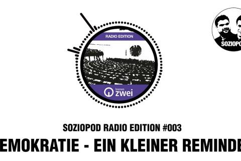 Was ist Demokratie? | Soziopod Radio Edition #003