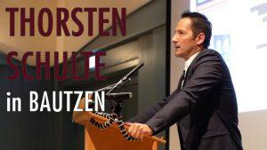 Kontrollverlust – Thorsten Schulte spricht in Bautzen (05.10.2017)