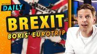 Brexit-Besuch: Boris bei der EU | WALULIS DAILY