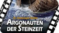 PREVIEW: Argonauten der Steinzeit – Dr. Dominique Görlitz