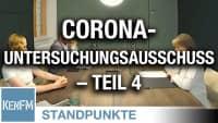 Corona-Untersuchungsausschuss – Teil 4 | Von Jochen Mitschka