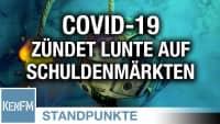Covid-19 zündet die Lunte auf den Schuldenmärkten an | Von Christian Kreiß