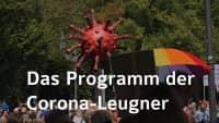 Das wahre Programm der Corona-Leugner (einfach erklärt)