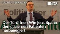 Der Türöffner: Wie Jens Spahn den gläsernen Patienten herbeiregiert | Ralf Wurzbacher | NDS 20.08.20