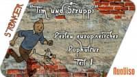 """Hergés """"Tim & Struppi"""" – Perlen europäischer Popkultur -Teil 1"""