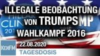 Illegale Beobachtung von Trumps Wahlkampf 2016 | Von Thomas Röper