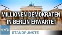 Millionen Demokraten in Berlin erwartet | Von Anselm Lenz und Batseba N'Diaye