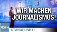 Wir machen Journalismus! | Von Roland Rottenfußer