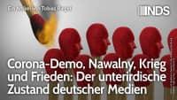 Corona-Demo, Nawalny, Krieg und Frieden: Der unterirdische Zustand deutscher Medien | NDS | 02.09.20