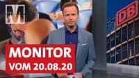 Corona, Söder, Erdogan: Monitor vom 20.08.2020 mit Georg Restle