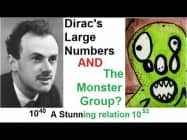 The Monster Group and Dirac's Large Numbers