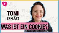 Was ist ein Cookie? Toni Nolde erklärt's
