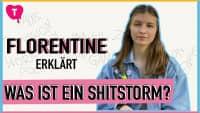 Was ist ein Shitstorm? Florentine Schief erklärt's