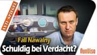 Wie seinerzeit im Fall Skripal: Regierung liefert keine Belege für angebliche Vergiftung von Navalny