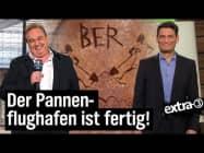 Flughafen BER wird eröffnet | extra 3 | NDR