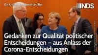 Gedanken zur Qualität politischer Entscheidungen – aus Anlass der Corona-Entscheidungen | A. Müller