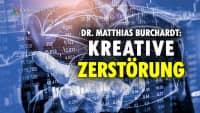 Kreative Zerstörung: Wie mit Schockstrategie Politik gemacht wird – Dr. Matthias Burchardt