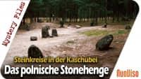 Steinkreise in der Kaschubei – Das polnische Stonehenge