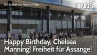 Happy Birthday, Chelsea Manning! Freiheit für Assange! | Moritz Müller | NDS | 22.12.2020