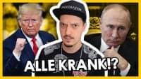 Putin krank, Trump NOCH kränker!? #LeNews