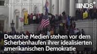 Deutsche Medien stehen vor dem Scherbenhaufen ihrer idealisierten amerikanischen Demokratie 7.1.2021
