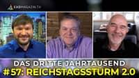 Reichstagssturm 2.0 | Das 3. Jahrtausend #57