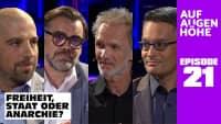 FREIHEIT, STAAT ODER ANARCHIE? mit Manuel Maggio, Tom Lausen, Sven Böttcher und Peter Müller