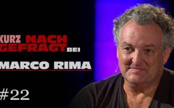 KURZ NACHGEFRAGT BEI MARCO RIMA