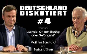 """Deutschland Diskutiert #3 """"Schule, Ort der Bildung oder Gefängnis?"""" mit M. Burchardt und B. Stern"""