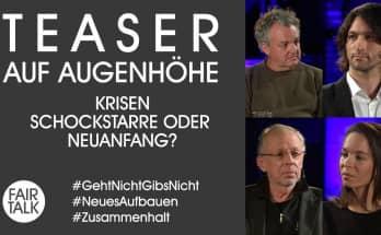 TEASER / AUF AUGENHÖHE / KRISEN - SCHOCKSTARRE ODER NEUANFANG?