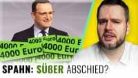 Jens Spahn: DREIST bis zum Schluss!